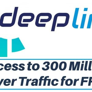 DeepLink Review Bonus - Access to 300 Million Ready To Buy Real Buyer Traffic for FREE