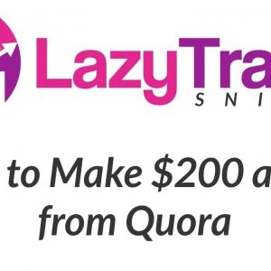 Lazy Traffic Sniper Review Bonus - How to Make Money from Quora