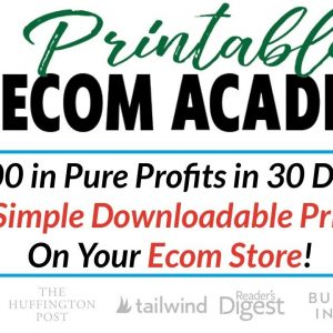Printables Ecom Academy Review Bonus - Selling Simple Downloadable Printables On Your Ecom Store