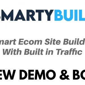 Smarty Builder Review Demo Bonus - Smart Ecom Site Builder with Built in Traffic